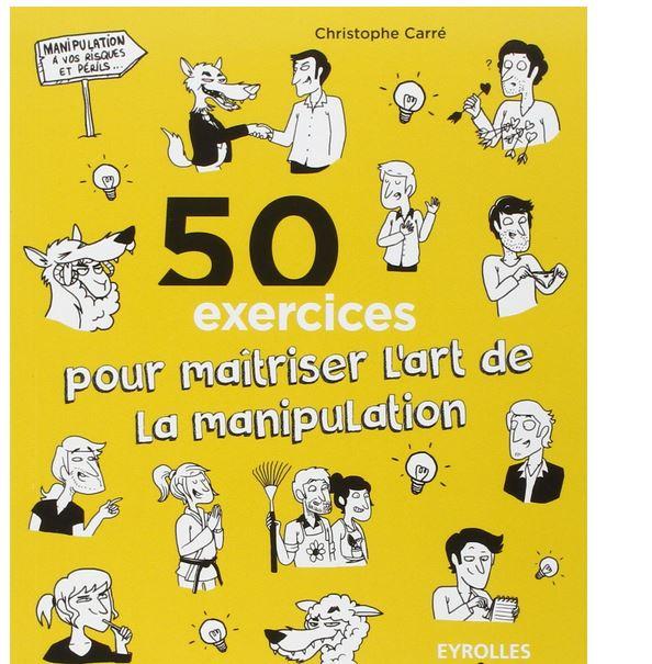 50 exercices pour maitriser la manipulation